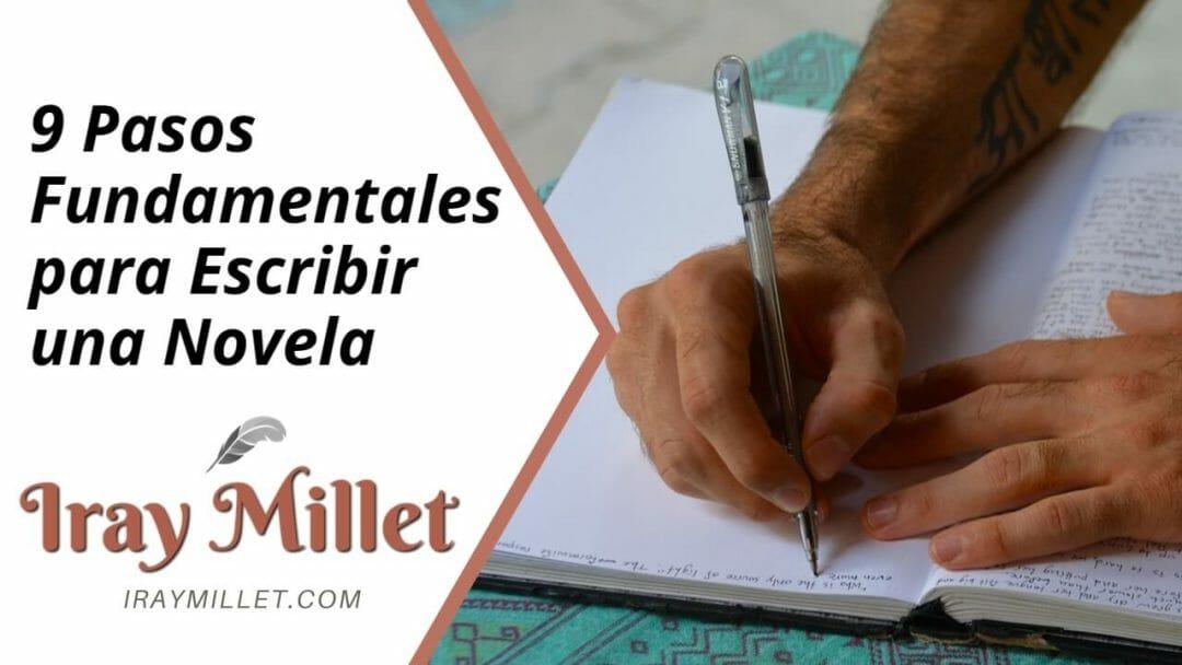 9 Pasos Fundamentales para Escribir una Novela
